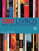 1001 LIVROS PARA LER ANTES DE MORRER