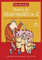 MANIA DE MATEMATICA 2: NOVOS ENIGMAS E DESAFIOS MATEMATICOS