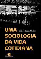 UMA SOCIOLOGIA DA VIDA COTIDIANA