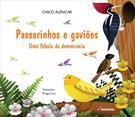 PASSARINHOS E GAVIOES: UMA FABULA DA DEMOCRACIA