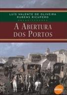 A ABERTURA DOS PORTOS