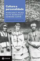 CULTURA E PERSONALIDADE: MARGARET MEAD, RUTH BENEDICT E EDWARD SAPIR