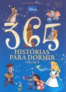 365 HISTORIAS PARA DORMIR VOL. 1: EDIÇAO ESPECIAL