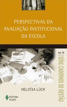 PERSPECTIVAS DA AVALIAÇAO INSTITUCIONAL DA ESCOLA