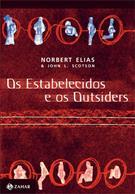 OS ESTABELECIDOS E OS OUTSIDERS