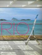 RIO: UNE INVITATION PRIVEE