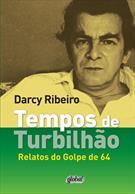 TEMPOS DE TURBILHAO: RELATOS DO GOLPE 64