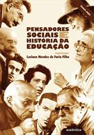 PENSADORES SOCIAIS E HISTORIA DA EDUCAÇAO