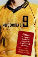 NOVE CONTRA O 9
