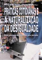 PRATICAS COTIDIANAS E NATURALIZAÇAO DA DESIGUALDADE: UMA SEMANA DE NOTICIAS NOS...