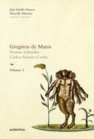 GREGORIO DE MATOS: POEMAS ATRIBUIDOS, CODICE ASENSIO-CUNHA