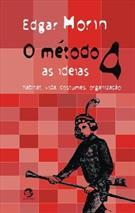 O METODO 4: AS IDEIAS, HABITAT, VIDA, COSTUMES, ORGANIZAÇAO