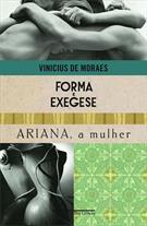 FORMA E EXEGESE / ARIANA, A MULHER