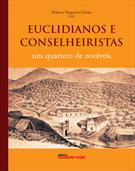 EUCLIDIANOS E CONSELHEIRISTAS: UM QUARTETO DE NOTAVEIS
