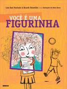 VOCE E UMA FIGURINHA