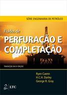 FLUIDOS DE PERFURAÇAO E COMPLETAÇAO: TRADUÇAO DA 6ª - COMPOSIÇAO E PROPRIEDADES
