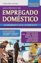 GUIA PRATICO DO EMPREGADO DOMESTICO: LEI COMPLEMENTAR Nº 150, DE 1º DE JUNHO DE...