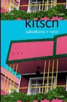 ARQUITETURA KITSCH SUBURBANA E RURAL