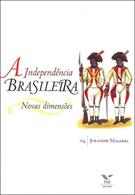 A INDEPENDENCIA BRASILEIRA: NOVAS DIMENSOES