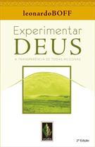 EXPERIMENTAR DEUS: A TRANSPARENCIA DE TODAS AS COISAS