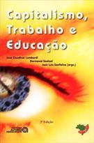 CAPITALISMO, TRABALHO E EDUCAÇAO