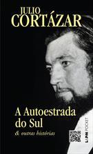 A AUTOESTRADA DO SUL & OUTRAS HISTORIAS