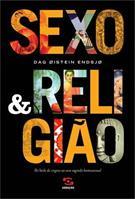 SEXO & RELIGIAO: DO BAILE DE VIRGENS AO SEXO SAGRADO HOMOSSEXUAL