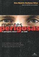 MENTES PERIGOSAS: O PSICOPATA MORA AO LADO