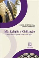 ISLA: RELIGIAO E CIVILIZAÇAO - UMA ABORDAGEM ANTROPOLOGICA