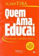 QUEM AMA, EDUCA!: FORMANDO CIDADAOS ETICOS