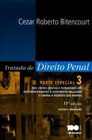 TRATADO DE DIREITO PENAL: PARTE ESPECIAL VOL. 3
