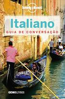 ITALIANO: GUIA DE CONVERSAÇAO