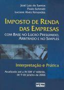 IMPOSTO DE RENDA DAS EMPRESAS COM BASE NO LUCRO PRESUMIDO, ARBITRADO E NO SIMPL...