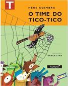 O TIME DO TICO-TICO