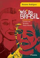 NOS DO BRASIL: ESTUDO DAS RELACOES ETNICO-RACIAIS