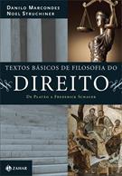 TEXTOS BASICOS DE FILOSOFIA DO DIREITO: DE PLATAO A FREDERICK SCHAUER