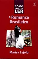 COMO E POR QUE LER O ROMANCE BRASILEIRO