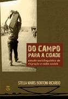 DO CAMPO PARA A CIDADE: ESTUDO SOCIOLINGUISTICO SOBRE MIGRAÇAO
