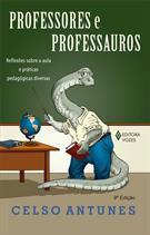 PROFESSORES E PROFESSAUROS: REFLEXOES SOBRE A AULA E PRATICAS PEDAGOGICAS DIVERSAS