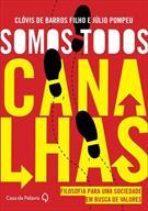 SOMOS TODOS CANALHAS