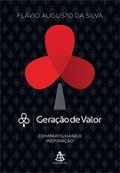 GERAÇAO DE VALOR: COMPARTILHANDO INSPIRAÇAO