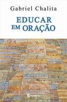 EDUCAR EM ORAÇAO