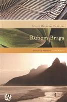 MELHORES CRONICAS: RUBEM BRAGA