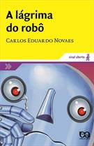 A LAGRIMA DO ROBO