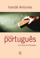 AULA DE PORTUGUES - ENCONTRO & INTERAÇAO