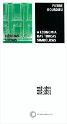 A ECONOMIA DAS TROCAS SIMBOLICAS