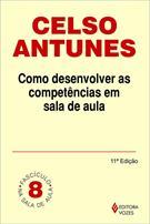 COMO DESENVOLVER AS COMPETENCIAS EM SALA DE AULA