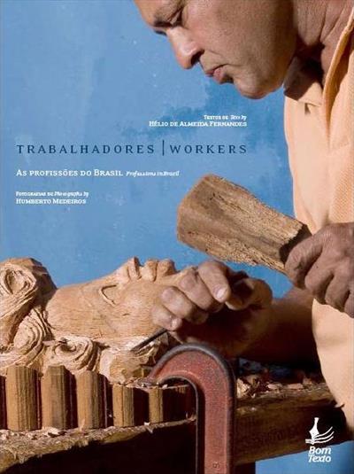 LIVRO TRABALHADORES: AS PROFISSOES DO BRASIL
