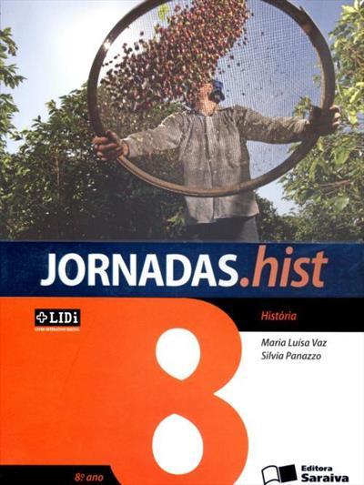 LIVRO JORNADAS.HIST: HISTORIA - 8º ANO