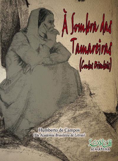 LIVRO A SOMBRA DAS TAMAREIRAS: CONTOS ORIENTAIS